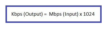 MBPS to KBPS Conversion