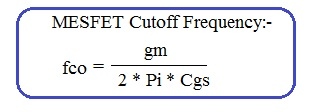 MESFET cutoff frequency formula or equation