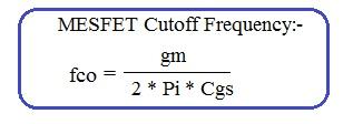 MESFET cutoff frequency formula or equation
