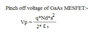 MESFET pinch off voltage formula or equation